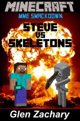Steve vs. Skeletons