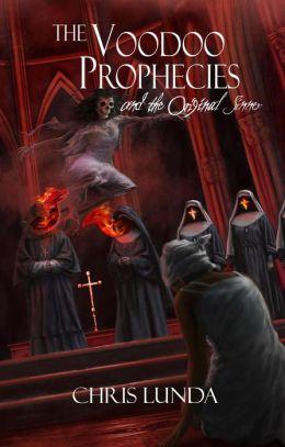 The Voodoo Prophecies and the Original Sinner