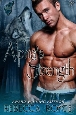 Alpha's Strength