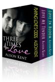 Book Cover Image. Title: Three Times Love, Author: Alison Kent