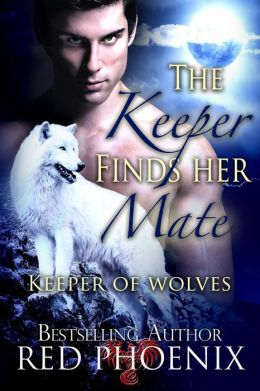 The Keeper Finds Her Mate (Keeper of the Wolves, #2)