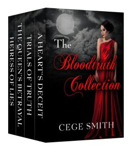 The Bloodtruth Series (Box Set: Heiress of Lies, The Queen's Betrayal, Trials of Truth, A Heart's Deceit)