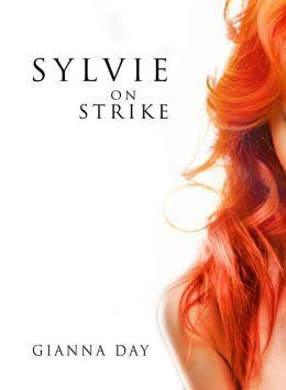 Sylvie on Strike (for fans of Emma Chase, Christina Lauren, Alice Clayton)