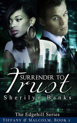 Surrender to Trust (The Edgehill Series, #2)