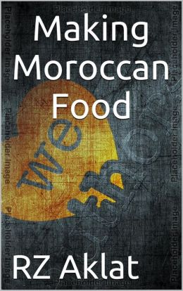 Making Moroccan Food