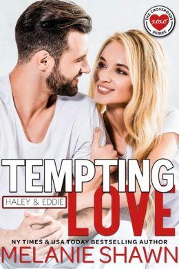 Tempting Love - Haley & Eddie