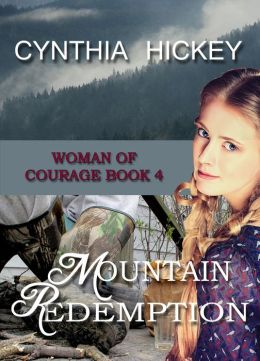 Mountain Redemption, Book 4 in Woman of Courage (Christian Historical Romantic Suspense)