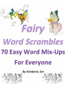 Fairy Word Scrambles - 70 Easy Word Mix-Ups For Everyone