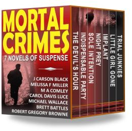Mortal Crimes: 7 Novels of Suspense