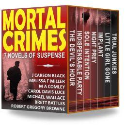 Mortal Crimes: 7 Novels of Suspense