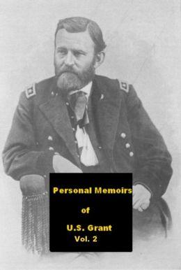 Personal Memoirs of U.S. Grant Vol. 2