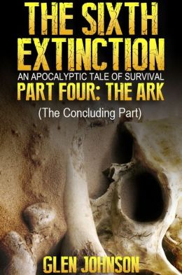 The Sixth Extinction: Part Four - The Ark