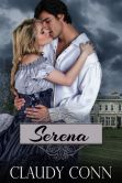 Book Cover Image. Title: Serena, Author: Claudy Conn