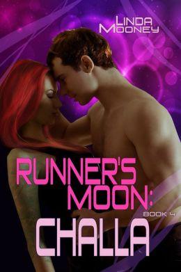Runner's Moon: Challa