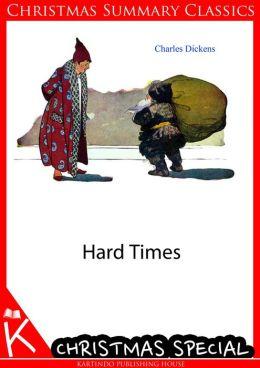 Hard Times [Christmas Summary Classics]