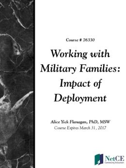 Working with Military Families: Impact of Deployment