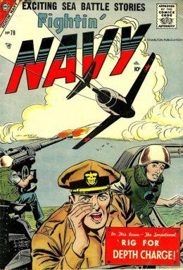 Fightin Navy Number 78 War Comic Book