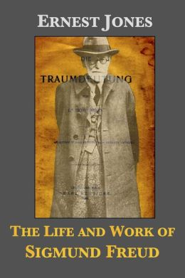 The Life and Work of Sigmund Freud