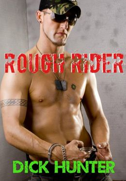 Rough Rider (Gay Biker Erotica)