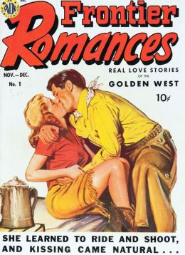 Frontier Romances Number 1 Love Comic Book