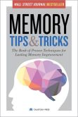 Book Cover Image. Title: Memory Tips & Tricks:  The Book of Proven Techniques for Lasting Memory Improvement, Author: Calistoga Press