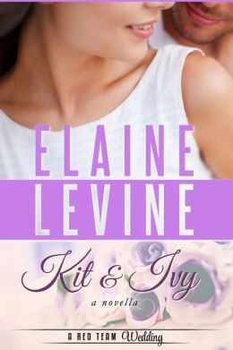 Kit and Ivy: A Red Team Wedding Novella