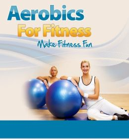 Aerobics For Fitness