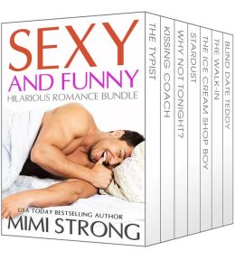 Sexy and Funny, Hilarious Romance Bundle
