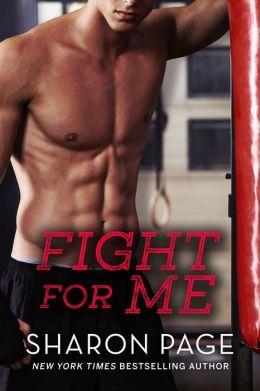 Fight for Me (Invitation to Eden, #6)