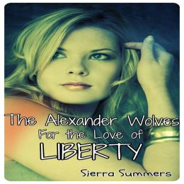 For the Love of Liberty(BBW,Wolf Shifter, Erotic Romance)