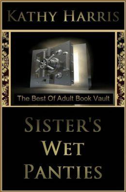 Sisters Wet Panties