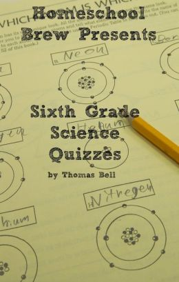 Sixth Grade Science Quizzes
