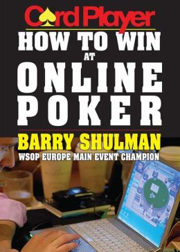 Cardplayer How to Win at Online Poker