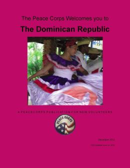 Dominican Republic in Depth - A Peace Corps Publication