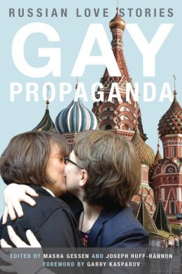 Gay Propaganda: Russian Love Stories