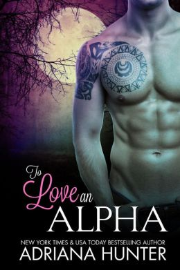 To Love An Alpha: A BBW Shifter Romance Boxed Set (4 Book Bundle)