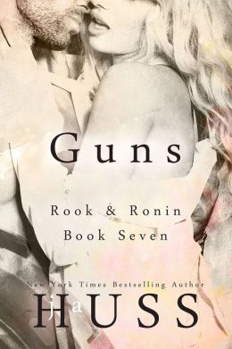 GUNS: The Spencer Book (Rook and Ronin Spinoff)