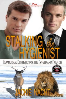 Stalking the Hygienist