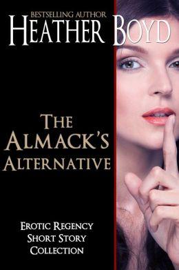 The Almack's Alternative