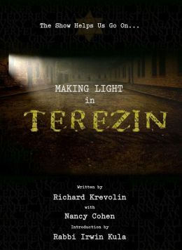 Making Light in Terezin: The Show Helps Us Go On
