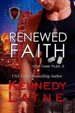 Renewed Faith (CSA Case Files 3)