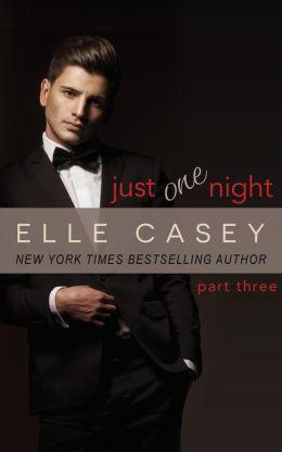 Just One Night (Part Three)