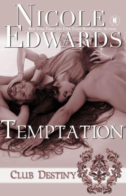 Temptation - A Club Destiny Novel