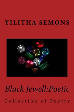 Black Jewell: Poetic