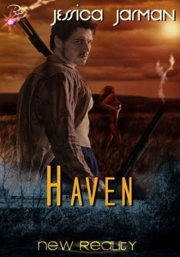 Haven (New Reality Series, Book Twelve) by Jessica Jarman