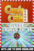 Book Cover Image. Title: Candy Crush Saga - Guide to Level 21 - 35, Author: Pixel Game Guides