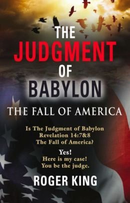The Judgment of Babylon: The Fall of America