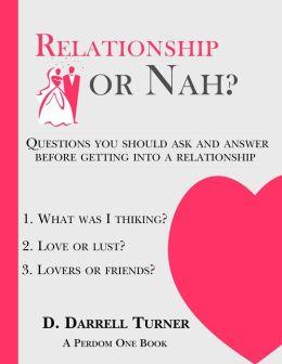 Relationship or Nah?