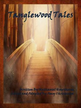 Tanglewood Tales: Annotated