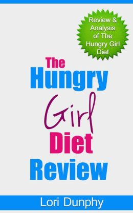 The Hungry Girl Diet Review: Review & Analysis of the Hungry Girl Diet